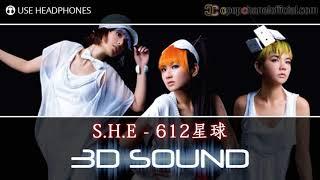 S.H.E - 612 星球 - 612 Xing Qiu (3D Sound) Mp3