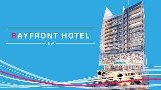 BAYFRONT HOTEL CEBU | BEST AND AFFORDABLE HOTEL IN CEBU