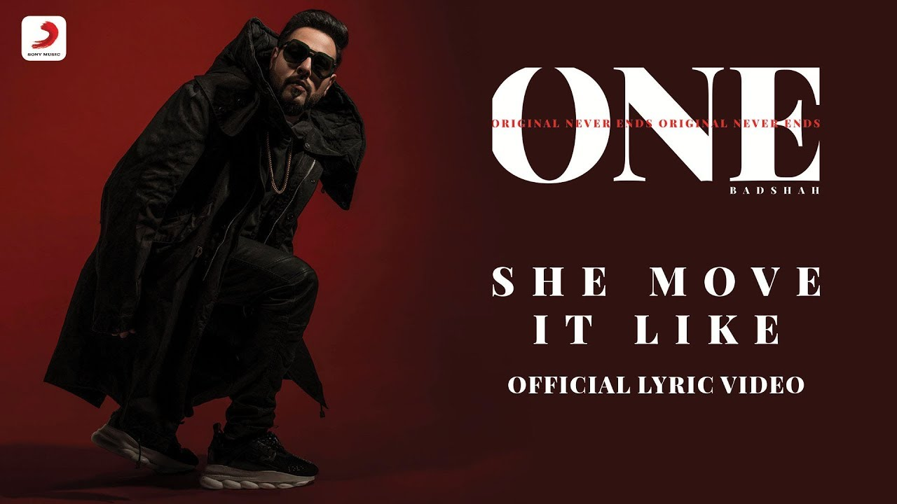 Badshah She Move It Like One Album Lyrics Video Youtube