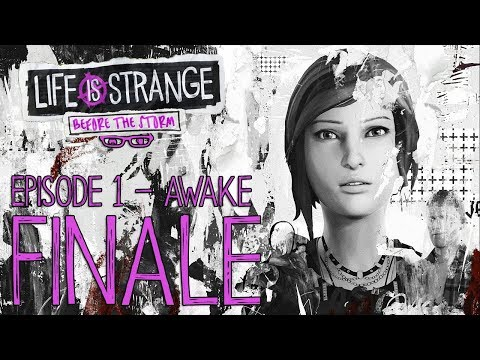 Life is Strange: Before the Storm [Episode 1 - Awake] [Finale]