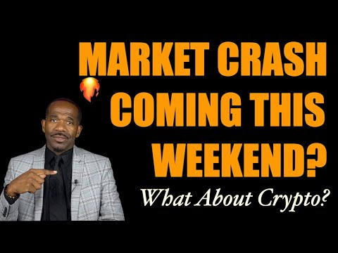 STOCK MARKET CRASH (THIS WEEKEND)?   Will it hit Crypto?