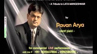 Ruk Ja Raat Thehar Jare Chanda -- piano by PAVAN ARYA --