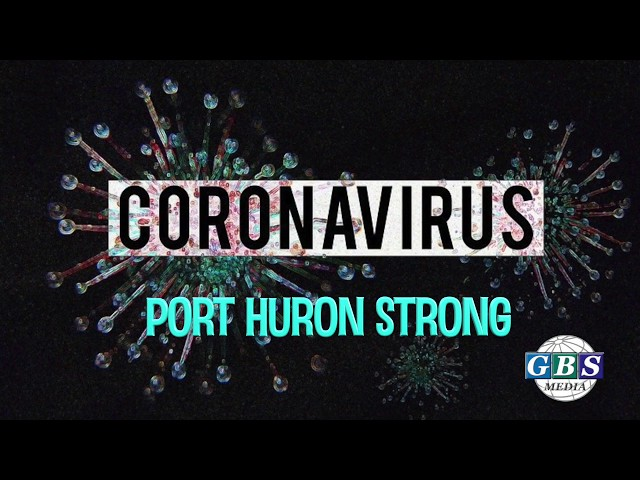 The COVID 19 Outbreak: Port Huron Strong