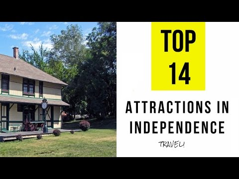 Top 14. Best Tourist Attractions in Independence - Missouri