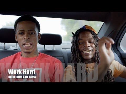 Kdub Gutta x Lil Kemo - Work Hard (Music Video)