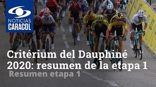 🚴 Critérium del Dauphiné 2020: resumen y clasificación etapa 1