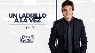 Dante Gebel #344 |  Un ladrillo a la vez