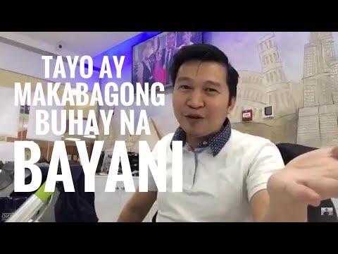 TAYO AY MAKABAGONG BUHAY NA BAYANI!!! (via FB Live!)