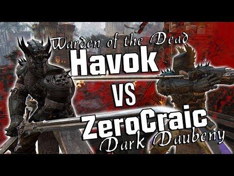 For Honor: Havok vs ZeroCraic - UNDEAD WARDEN VS DARK DAUBENY