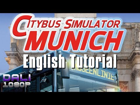 City Bus Simulator Munich English Tutorial  (with commentary