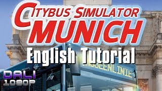 City Bus Simulator Munich English Tutorial  (with commentary)