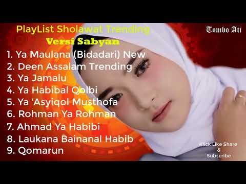 Ya Maulana Playlist Versi Sabyan