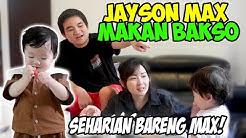 SEHARIAN BARENG JAYSON MAX