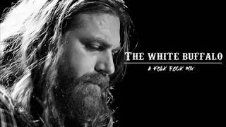The white buffalo - A folk rock mix