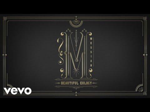 Beautiful Eulogy - Messiah (Official Lyric Video)