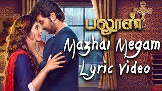 Balloon - Mazhai Megam (Official Lyric Video) | Jai, Anjali | Yuvan Shankar Raja | Sinish