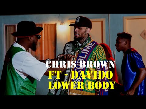 Chris Brown  - Lower Body - ft - Davido (Official video lyrics)