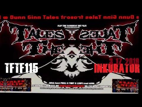 TFTF w/Phil G EP115 | Inkubator | Official FTSRchive Show 3 17 19