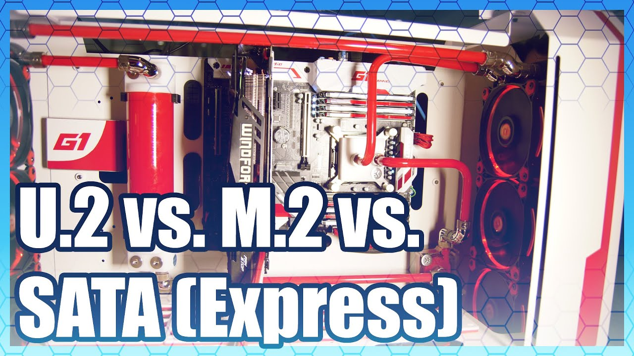 U 2 vs  M 2 vs  SATA Express Interface Comparison & Speeds
