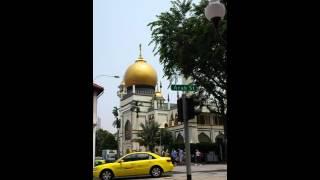 Call to Prayer - Sultan Mosque Singapore
