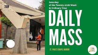 LIVE DAILY MASS | SATURDAY 3RD OCTOBER 2020 | ST. PAUL'S UNIVERSITY CHAPEL, NAIROBI