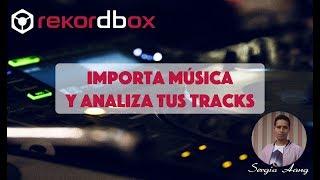 Mportar Música A Rekordbox  Analiza Tus Tracks En Modo Export