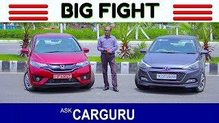 Hyundai i20 vs Honda Jazz, The Big Fight, CARGURU को कौन सी कार पसंद आयी ?