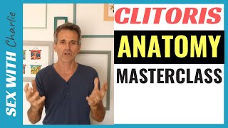 Clitoris And Female Sexual Anatomy Masterclass