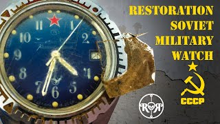 Restoration of a Soviet Military Watch - Vostok Komandirskie U-Boat - Russian Cal. 2414