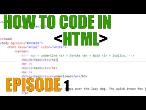 HTML Tutorial - Episode 1 BASICS