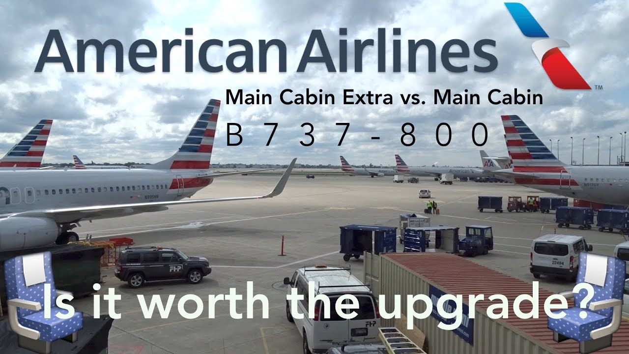 American Airlines Main Cabin Extra Vs Main Cabin Is