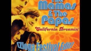 The Mamas And The Papas   California Dreamin Zioga Edit
