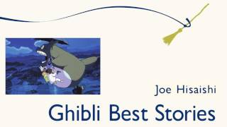 "[Joe Hisaishi] Ghibli Best Stories - #04. ""The Wind Forest"""