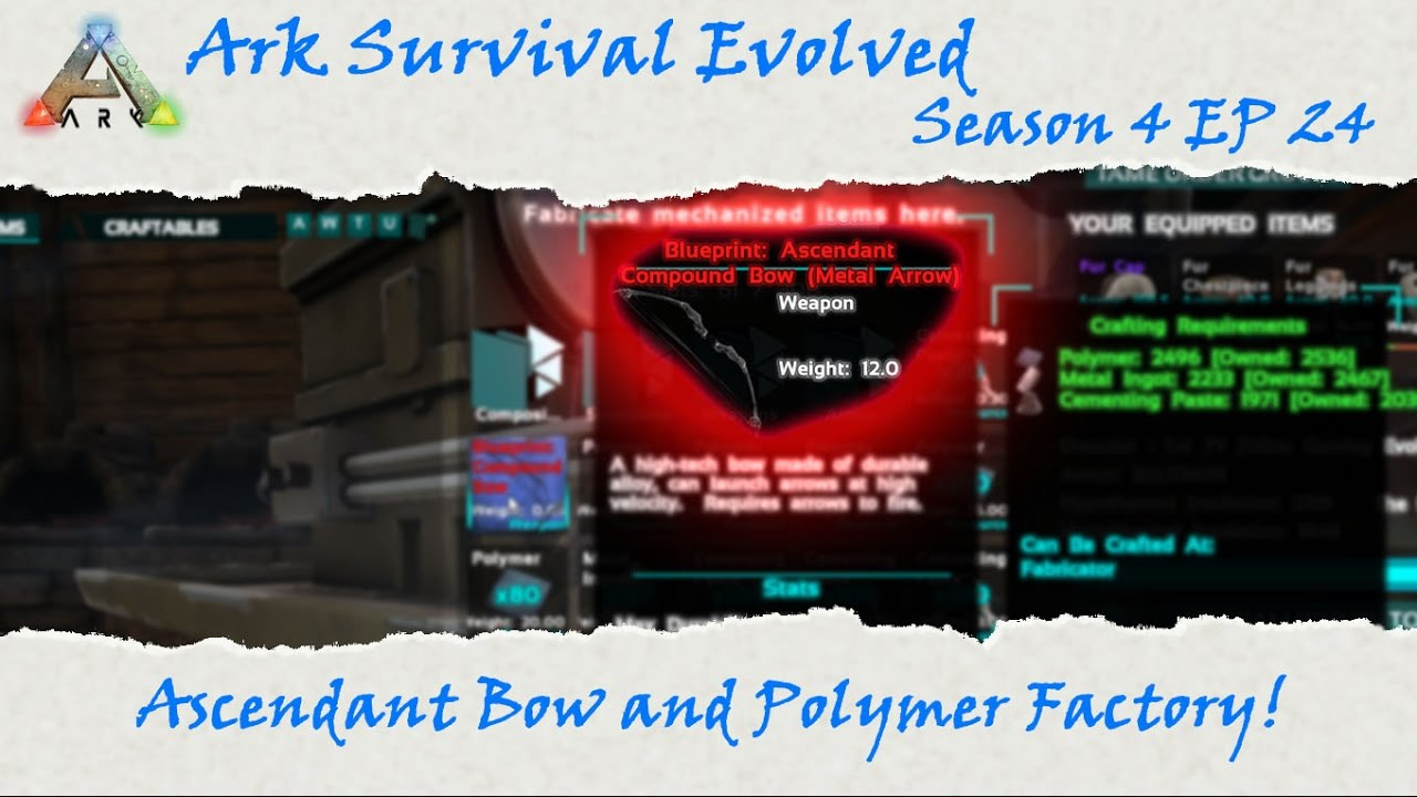Ark survival evolved s4e24 polymer factory and ascendant compound ark survival evolved s4e24 polymer factory and ascendant compound bow malvernweather