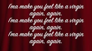 Chris Brown ft Tyga - Like A Virgin Again w/ Lyrics