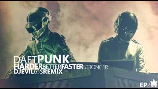 Daft Punk - Harder Better Faster Stronger (Dj-EviL 65s Radio Edit)