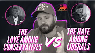 THE LOVE AMONG CONSERVATIVES VS. THE HATE AMONG LIBERALS | Jason Whitlock