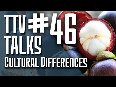 TTV Talks about Cultural Differences