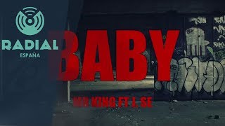 Mr. King feat. J. Se El Melódico - Baby (Video Lyric)