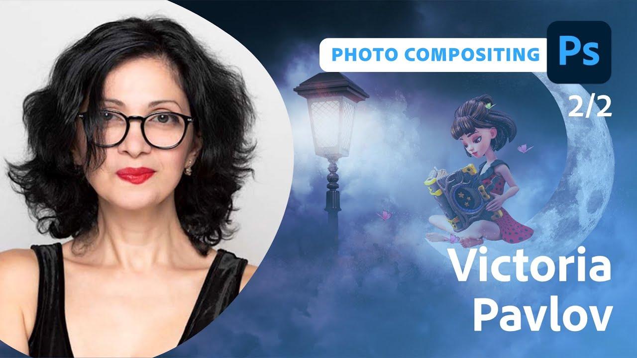 Compositing Fantasy Photos with Victoria Pavlov - 2 of 2