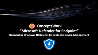 Onboard Windows 10 Devices from MDM   Microsoft Defender for Endpoint