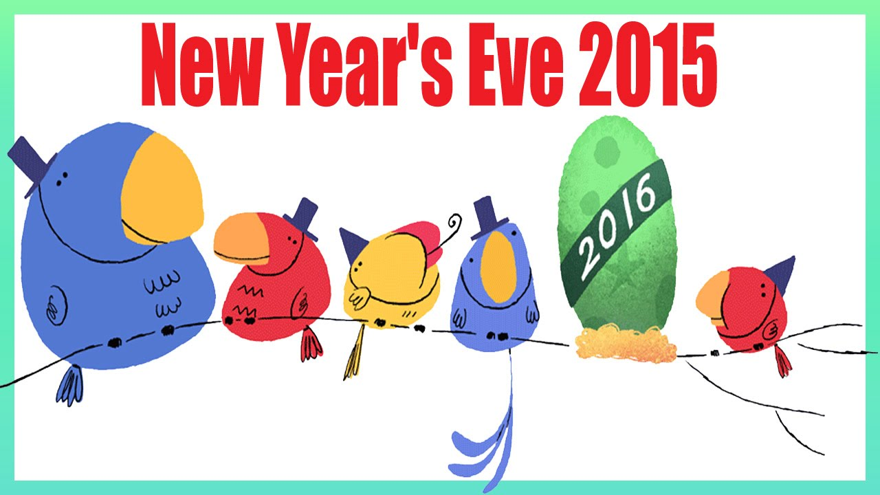 new year s eve 2015 google doodle what will hatch in the new year