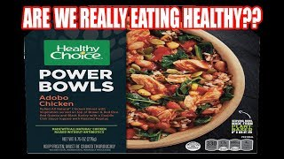 Healthy Choice ADOBO CHICKEN Power Bowl - IS IT REALLY HEALTHY?? - The Wolfe Pit