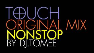 Touch Original Megamix