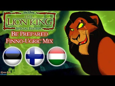 The Lion King ‒ Be Prepared {Finno-Ugric Mix}