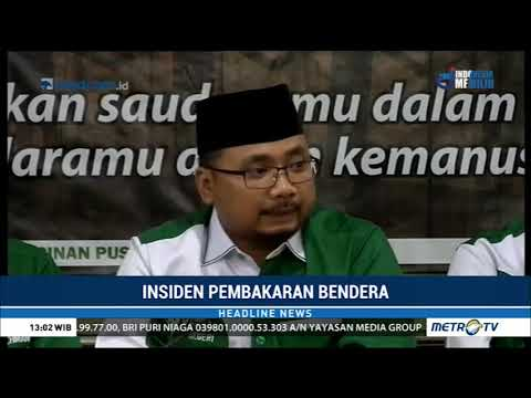Penjelasan Ketum GP Ansor soal Insiden Pembakaran Bendera