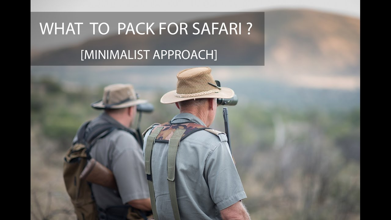 d4a11b077 What to pack for wildlife safari (minimalist approach) - YouTube