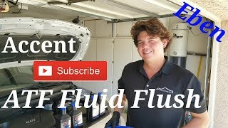 Hyundai Accent Transmission Fluid Change & ATF Fluid Flush