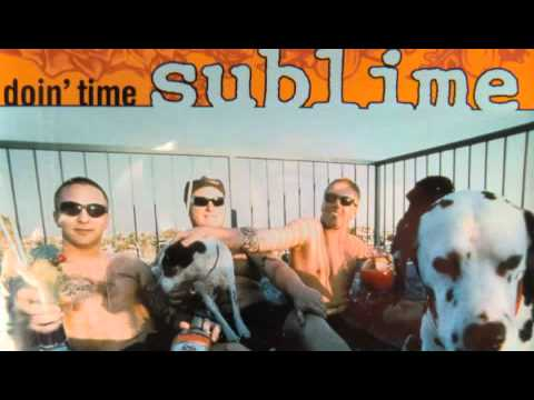 Sublime - Doin' Time Tricked Out Life Sentence Remix