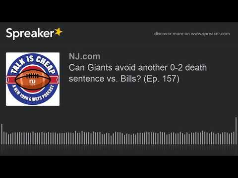 Can Giants avoid another 0-2 death sentence vs. Bills? (Ep. 157)